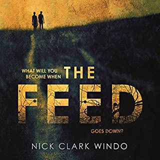 The Feed                   By:                                                                                                                                 Nick Clark Windo                               Narrated by:                                                                                                                                 Clare Corbett,                                                                                        Nick Clark Windo                      Length: 11 hrs and 20 mins     15 ratings     Overall 3.5