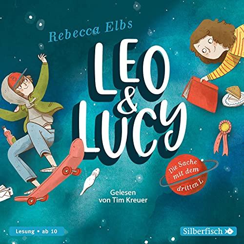 Leo und Lucy 1: Die Sache mit dem dritten L: 3 CDs (1)