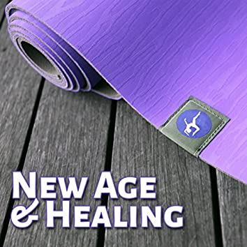 New Age & Healing - Peaceful Music for Deep Zen Meditation & Well Being, Body Scan Meditation, Soul Healing with Mindfulness Meditation, Yoga Poses, Buddhist Meditation, Hatha Yoga