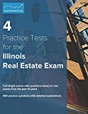 4 Practice Tests for the Illinois Real Estate Exam: 560 Practice Questions with Detailed Explanations