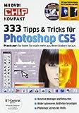 CHIP Spezial: 333 Tipps & Tricks für Photoshop CS5, m. DVD-ROM