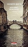 Anonimo veneziano (Italian Edition)