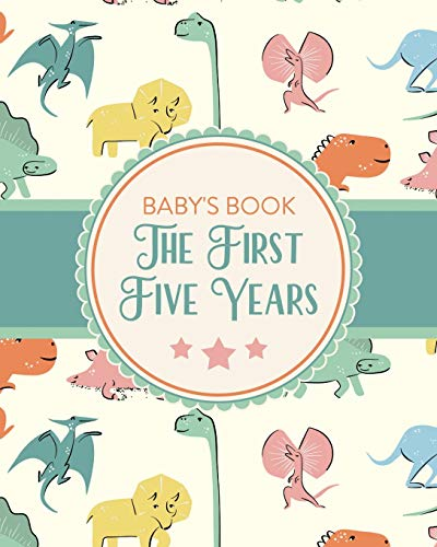 Baby's Book The First Five Years: Memory Keeper First Time Parent As You Grow Baby Shower Gift