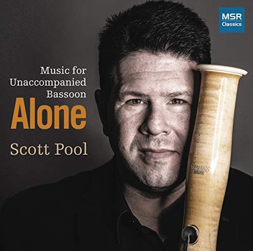Alone - Music for Unaccompanied Bassoon | Arrell, Brown, Genin, Larsen, Lauro, Ouzounoff, Perle, Persichetti, Perle and Schulze