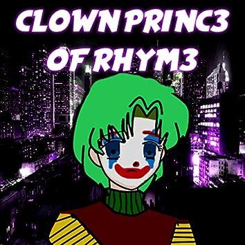 The Clown Princ3 of Rhym3