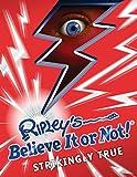 Ripley's Believe It or Not! Strikingly True (Annual Book 8)
