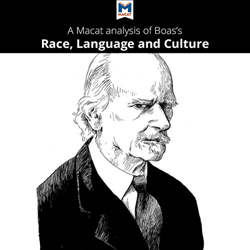 A Macat Analysis of Franz Boas's Race, Language and Culture audiobook cover art
