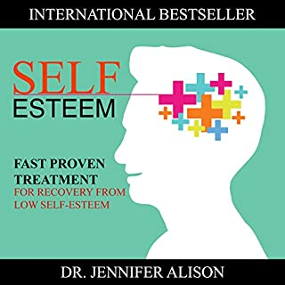 Self-Esteem: Fast Proven Treatment for Recovery from Low Self-Esteem                   By:                                                                                                                                 Jennifer Alison                               Narrated by:                                                                                                                                 Heather Tuya                      Length: 4 hrs and 34 mins     471 ratings     Overall 4.5