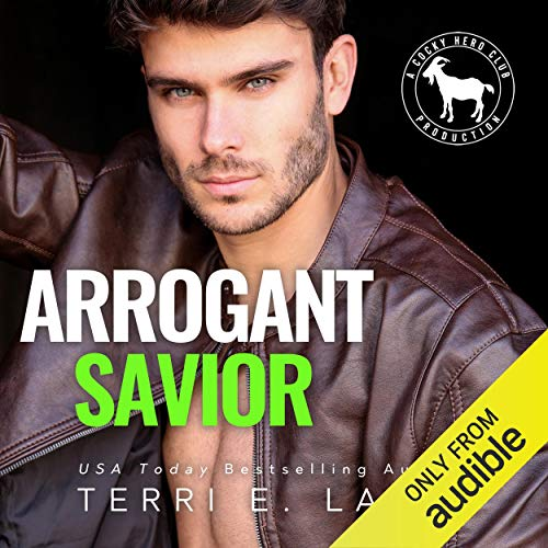 Arrogant Savior Audiobook By Terri E. Laine, Hero Club cover art