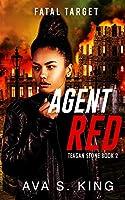 Agent Red-Fatal Target