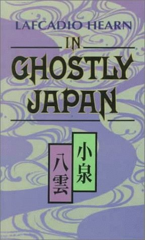 In Ghostly Japan (Tut L Books)の詳細を見る