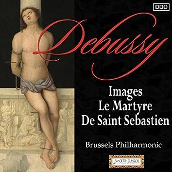 Debussy: Images - Le Martyre De Saint Sebastien