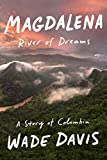 Magdalena: River of Dreams: A Story of Colombia