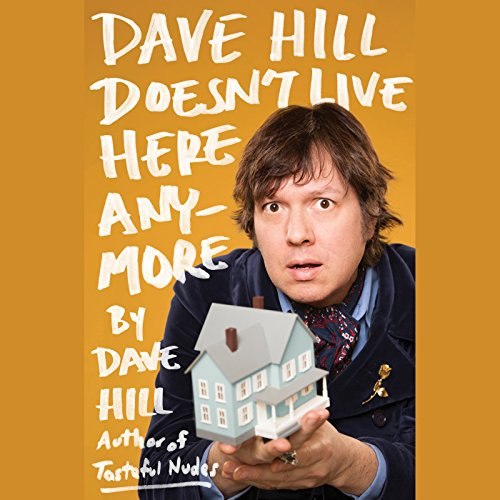 Dave Hill Doesn't Live Here Anymore audiobook cover art