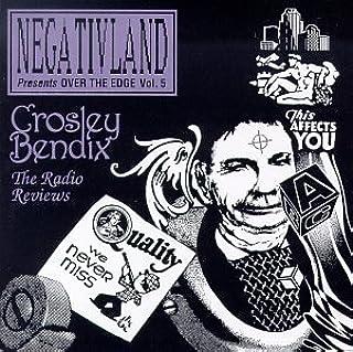 Negativland Presents Over the Edge, Vol. 5: Crosley Bendix Radio Reviews