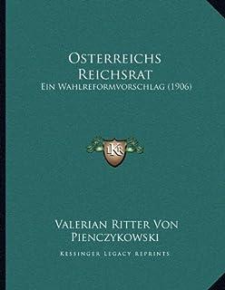Osterreichs Reichsrat: Ein Wahlreformvorschlag (1906)