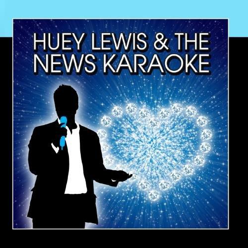 Huey Lewis & The News Karaoke