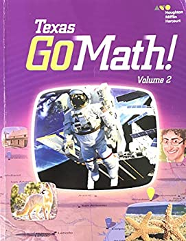 Texas Go Math! Student Edition, Volume 2, Grade 3 0544086937 Book Cover