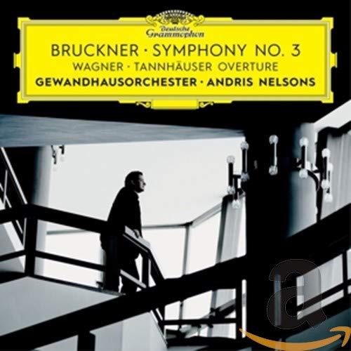 Bruckner, Wagner: Symphony No.3. Tannhäuser Overture