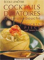 Cocktails dînatoires et amuse-bouche - Cocktail pieces and amuse-bouche d'Ecole Lenôtre