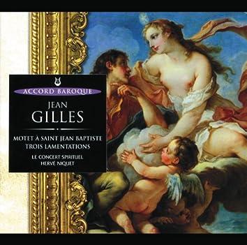 Gilles: Motet à St Jean Baptiste / Trois Lamentations