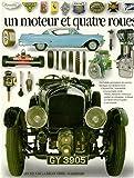 Un Moteur et quatre roues