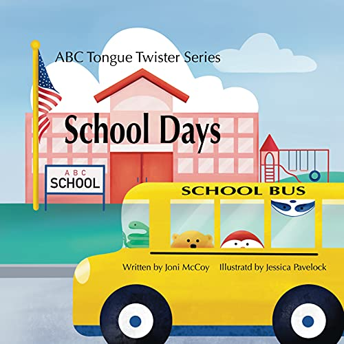 School Days (ABC Tongue Twisters Series Book 2) (English Edition)