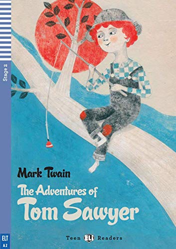 The adventures of Tom Sawyer. Con espansione online: The Adventures of Tom Sawyer + downloadable audio