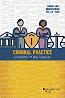 Criminal Practice: A Handbook for New Advocates (Coursebook)