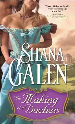 The Making of a Duchess (Sons of the Revolution Book 1) by [Shana Galen]