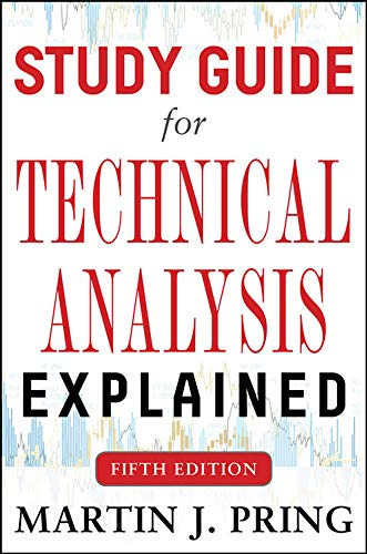 Study Guide for Technical Analysis Explained Fifth Edition