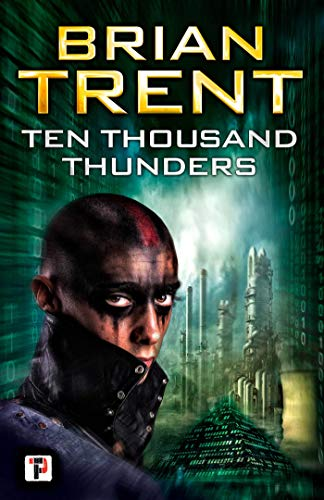Ten Thousand Thunders (Fiction Without Frontiers)