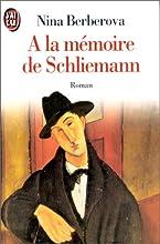 A la m�moire de Schliemann