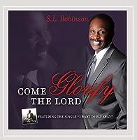 Come Glorify the Lord