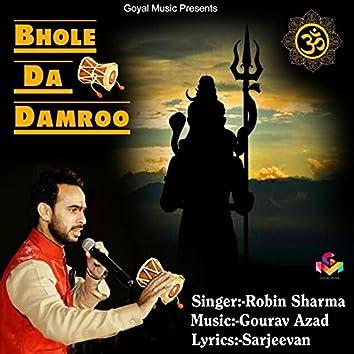 Bhole Da Damroo