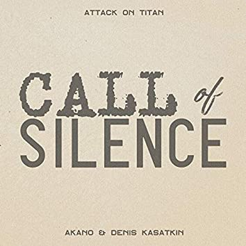 """Call of Silence (From """"Attack on Titan"""")"""