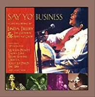 Say Yo Business: Live