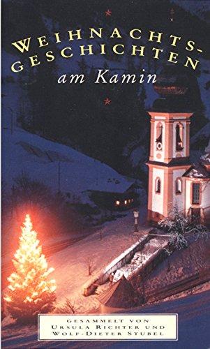 Weihnachtsgeschichten am Kamin Sonderausgabe von Band 1 und 2