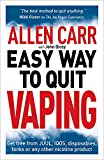 Allen Carr's Easy Way to Quit Vaping: Get Free from JUUL, IQOS, Disposables, Tanks or any other Nicotine Product (Allen Carr's Easyway, 31)