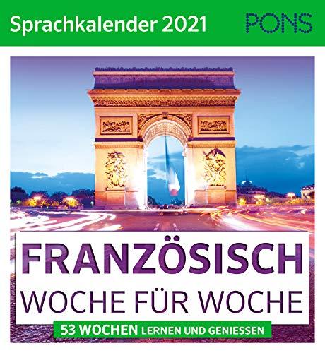 PONS Sprachkalender Französisch 2021: 53 Wochen lernen und genießen