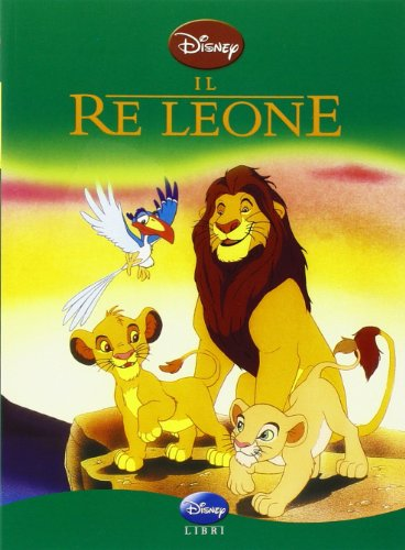 Il Re Leone. Ediz. illustrata