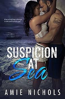 Suspicion At Sea by [Amie Nichols]