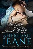 My Lady, My Spy (Secrets and Seduction Book 4)