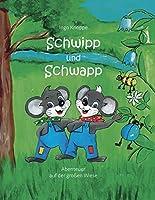 Schwipp und Schwapp: Abenteuer auf der grossen Wiese