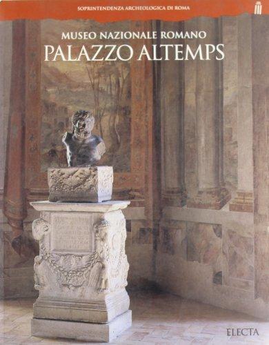 Palazzo Altemps. Museo nazionale romano (Soprintendenza archeologica di Roma)