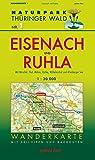 Wanderkarte Eisenach und Ruhla: Mit Hörschel, Thal, Möhra, Förtha, Wilhelmsthal und Altenberger See. Mit Skiloipen und Radrouten. Maßstab 1:30.000. (Naturpark Thüringer Wald: Wanderkarten. 1:30.000)