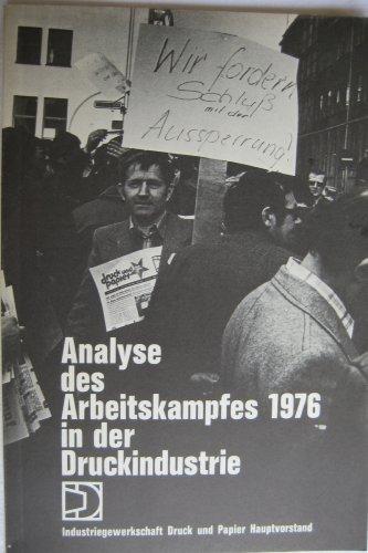 Analyse des Arbeitskampfes 1976 in der Druckindustrie