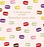 LADUREE - BRUNCHES ENTRE AMIS