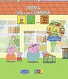 Cuento Peppa Pig: Peppa va A la compra | Aprende Valores Amistad Respeto | Amplia Vocabulario: Cuentos con Pictogramas Peppa Pig (Niños de 3 a 5 años Educación Infantil y Educación Especial)