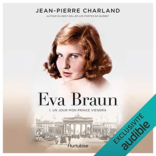 Page de couverture de Eva Braun - Tome 1